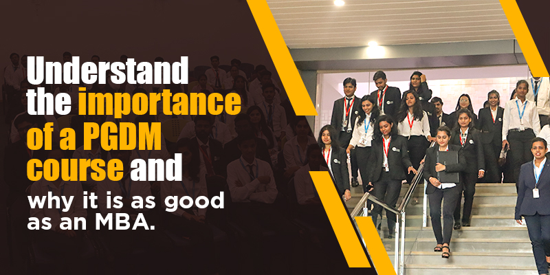 Understand the imporatance of PGDM course and why it is as good as an MBA - GIBS Business School Bangalore