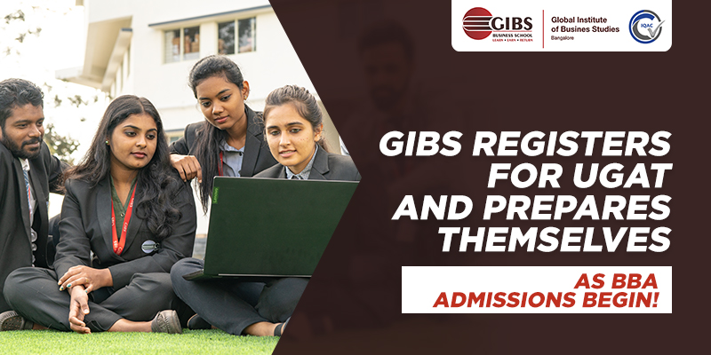 GIBS registers for UGAT and prepares themselves as BBA admissions begin!